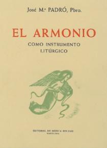 El armoniocomo instrumento litúrgico, de Josep M. Padró