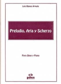 Preludio, Aria y Scherzo