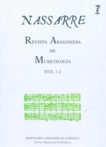 Nassarre. Revista Aragonesa de Musicología. XVII 1-2