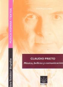 Claudio Prieto. Música, belleza y comunicación