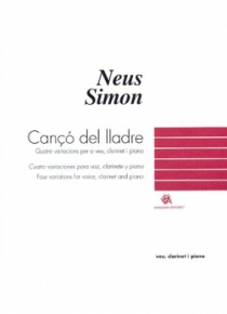 Cançó del lladre (four variations for voice, clarinet and piano)