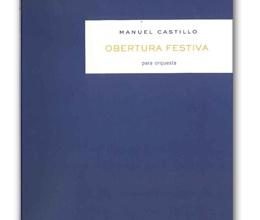 Obertura Festiva de Manuel Castillo