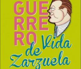 Jacinto Guerrero, vida de zarzuela