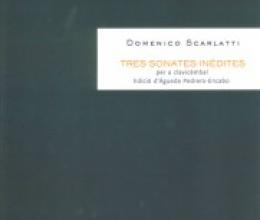 Publicades tres sonates inèdites de Domenico Scarlatti
