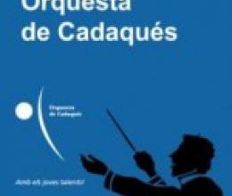 Inscripció oberta pel XI Concurs Internacional de Direcció de l'Orquestra de Cadaqués