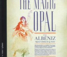 The Magic Opal, by Isaac Albéniz, in a voice edition