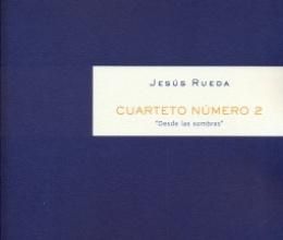 Nova publicació de Jesús Rueda: Quartet de corda núm. 2
