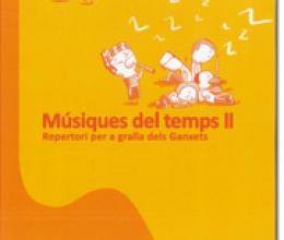 Els Ganxets publiquen el segon volum de Músiques del temps