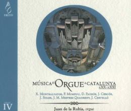 Música de órgano en Catalunya IV