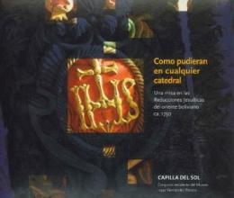Capilla del Sol: Latin-American colonial music is no longer in danger