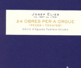 24 organ works by Josep Elies