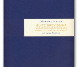 Suite brevíssima, by Manuel Valls