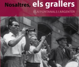 Nosaltres, els grallers (We the shawm players)