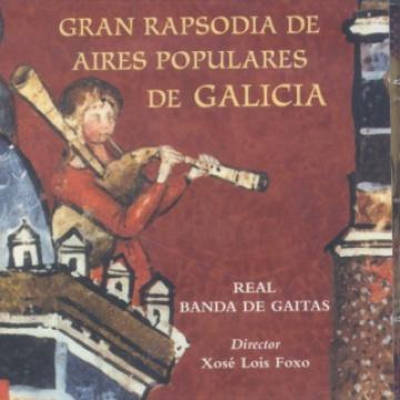 Gran Rapsodia de aires populares de Galicia