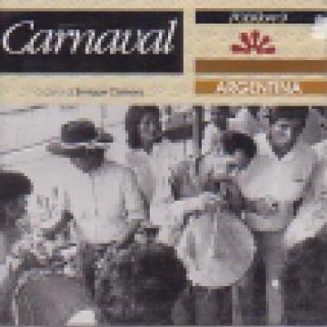 Carnaval Argentina - Música de fiesta en el Noroeste