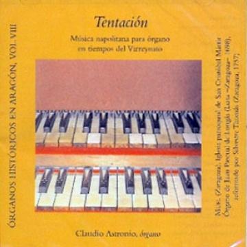 Tentación. Música napolitana para órgano en tiempos del Vireynato