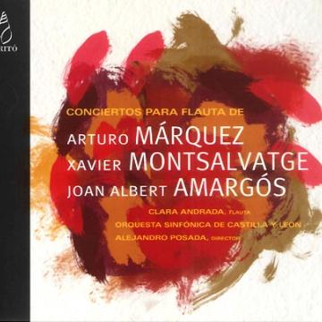 Conciertos para flauta: Márquez, Motsalvatge, Amargós - Clara Andrada (fl.)