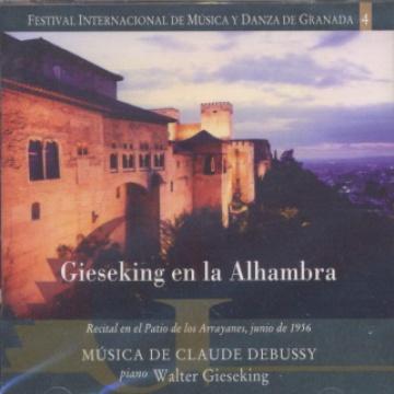 Gieseking/Debussy. Festival Internacional de Música y Danza de Granada vol.4