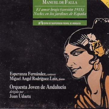 El amor brujo (versión 1915) - Noches en los jardines de España