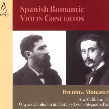 Conciertos románticos españoles para violín - Bretón & Monasterio