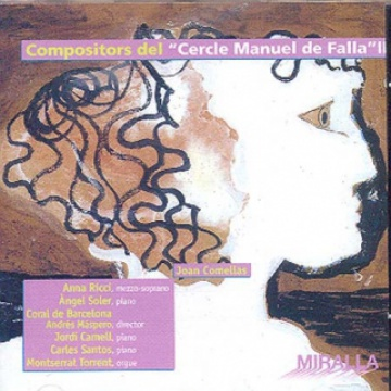 Miralla VI. Compositors del cercle Manuel de Falla II