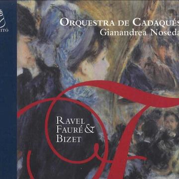 Works of Ravel, Fauré & Bizet