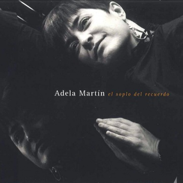 Adela Martín: El soplo del recuerdo