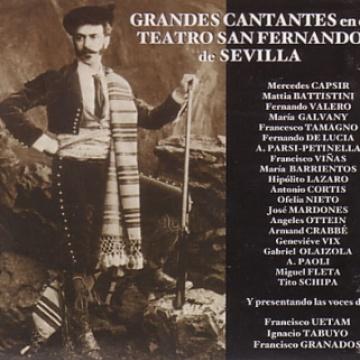Great Singers at Teatro San Fernando in Seville (1880-1935)
