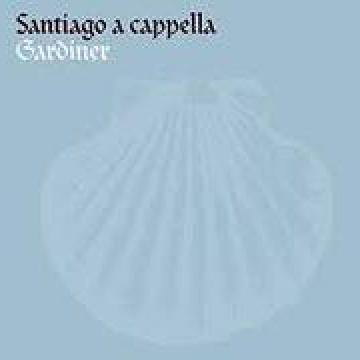Santiago a capella. Polifonía de la edad de oro española