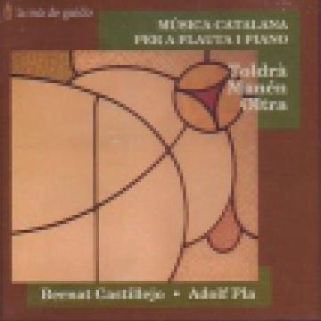 Música catalana per a flauta i piano: Toldrà / Manén / Oltra