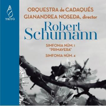 Schumann: Sinfonías 1 y 4