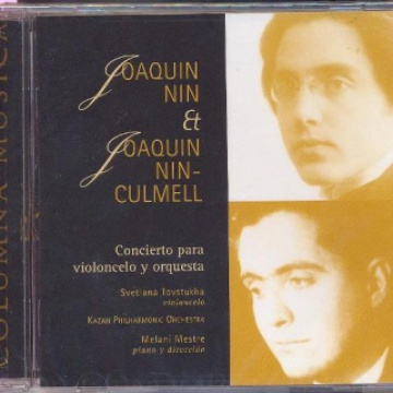 Joaquín Nin & Joaquín Nin-Culmell. Concierto para violoncelo y orquesta