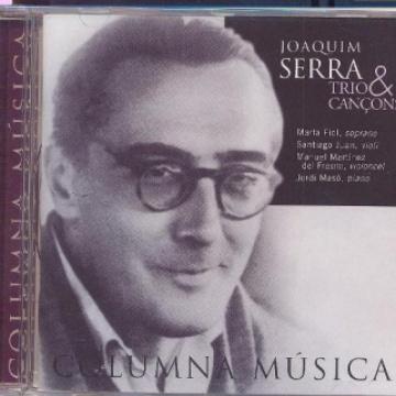 Joaquim Serra: Trío & Canciones