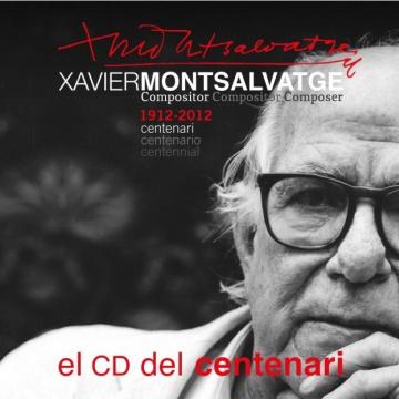 CD del Centenari. Xavier Montsalvatge
