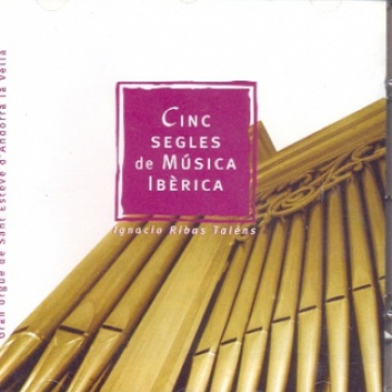 Cinco siglos de música ibérica