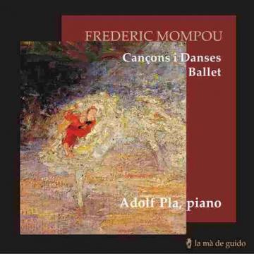 Frederic Mompou: cançoms i danses, ballet