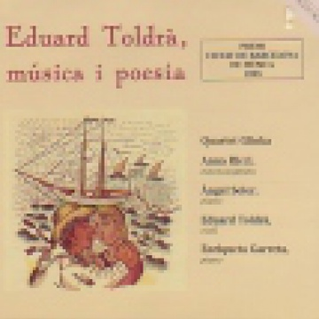 Eduard Toldrà, music and poetry