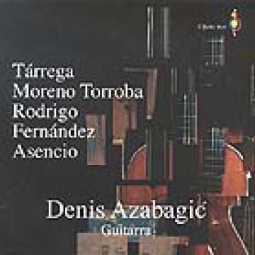 Tárrega, Moeno Torroba, Rodrígo, Fernández, Asencio. Denis Azabagic, Guitarra.