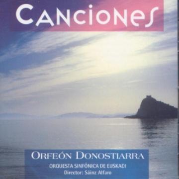 Canciones. Orfeón Donostiarra