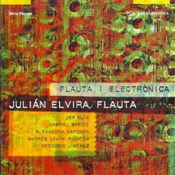 Julián Elvira. Flauta i electrónica
