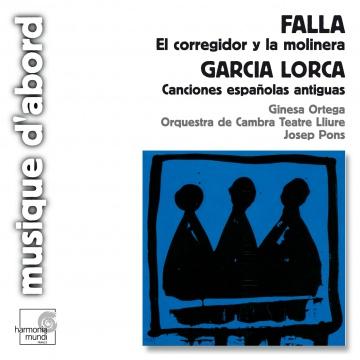 Falla:El corregidor y la molinera. Lorca: Canciones españolas antiguas