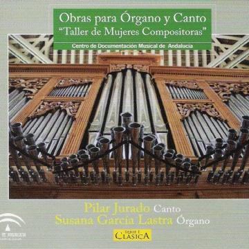 Taller de mujeres compositoras. Obras para órgano y canto.