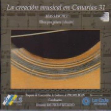 La creación musical en Canarias, 31 -  Obras para guitarra de Blas Sánchez