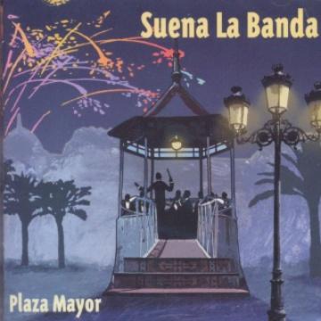 Plaza Mayor. Suena la Banda