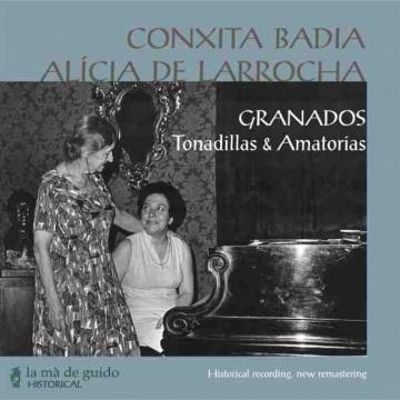 Granados: Tonadillas & amatorias - Conxita Badia - Alicia de Larrocha