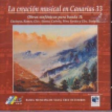 La creación musical en Canarias, 33 - Obras sinfónicas para banda II