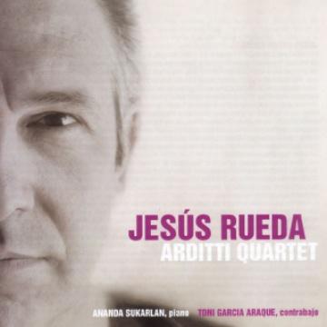 Jesús Rueda - Arditti Quartet