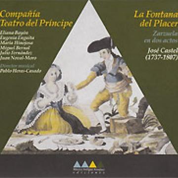 La fontana del placer (1776). Zarzuela en dos actos