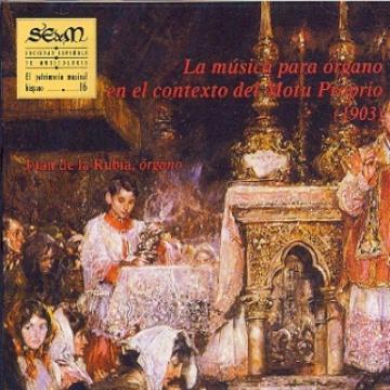 El patrimonio musical hispano 16: La música para órgano en el contexto del Motu Proprio (1903)