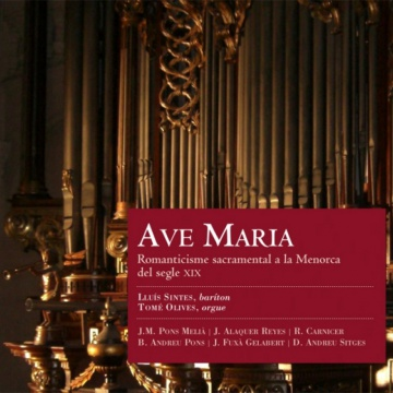 Ave Maria - Sacramental romanticism in the nineteenth century Menorca.